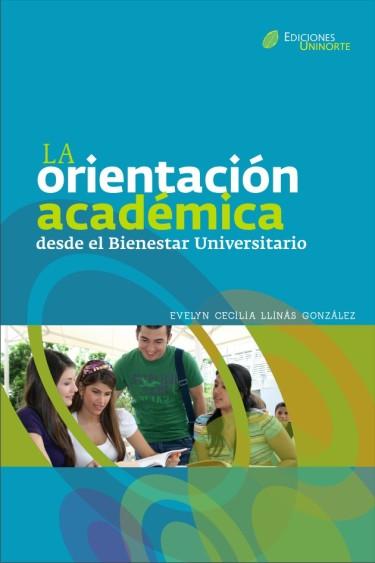 La orientación académica desde el Bienestar Universitario