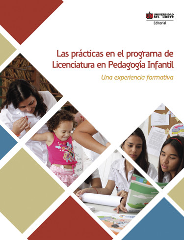 Las prácticas en el Programa de Licenciatura en Pedagogía Infantil