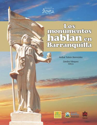 Los monumentos hablan en Barranquilla