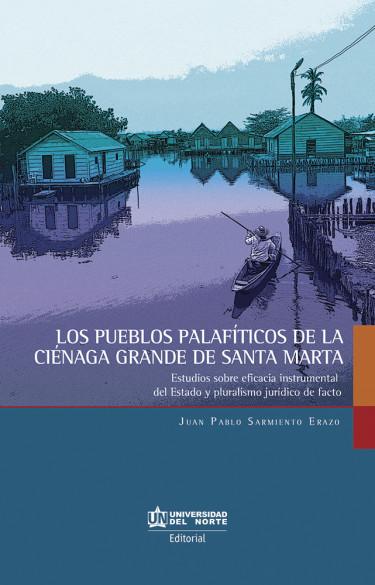 Los pueblos palafíticos de la Ciénaga grande de Santa Marta