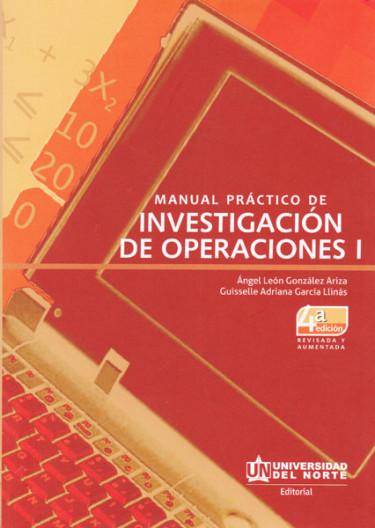 Manual de investigacion de Operaciones I. 4ta edición revisada y aumentada