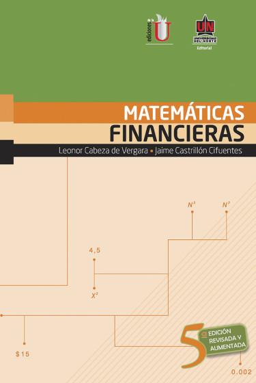 Matemáticas Financieras. 5ta edición revisada y aumentada