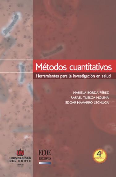 Métodos cuantitativos. 4ta edición revisda y aumentada