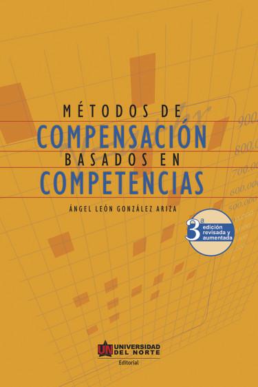 Métodos de compensación basados en competencias. 3ra edición revisada y aumentada