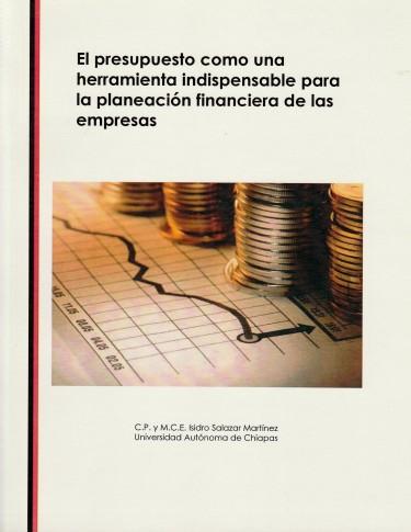 El presupuesto como una herramienta indispensable para la planeación financiera de las empresas