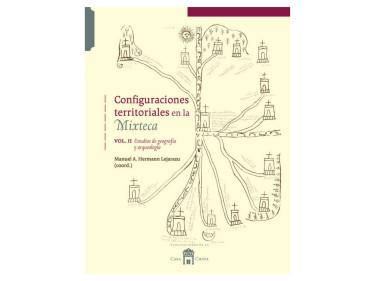 Configuraciones territoriales en la Mixteca Vol. II
