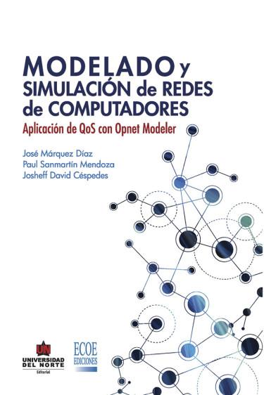 Modelado y simulación de redes de computadores