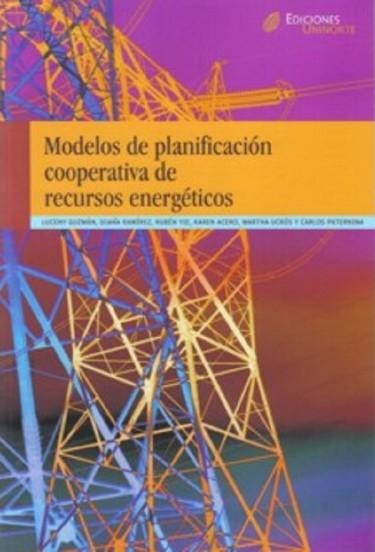 Modelo de planificación cooperativa de recursos energéticos