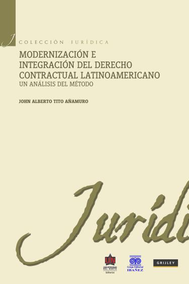 Modernización e integración del Derecho Contractual Latinoamericano