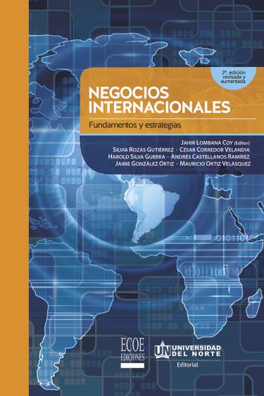 Negocios internacionales. 2da edición revisada y aumentada