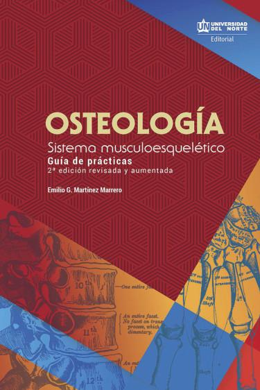 Osteología. 2da edición revisada y aumentada