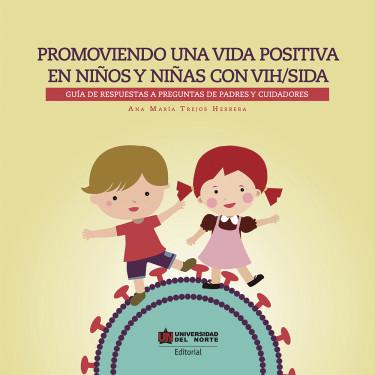 Promoviendo una vida positiva en niños y niñas con VIH/SIDA