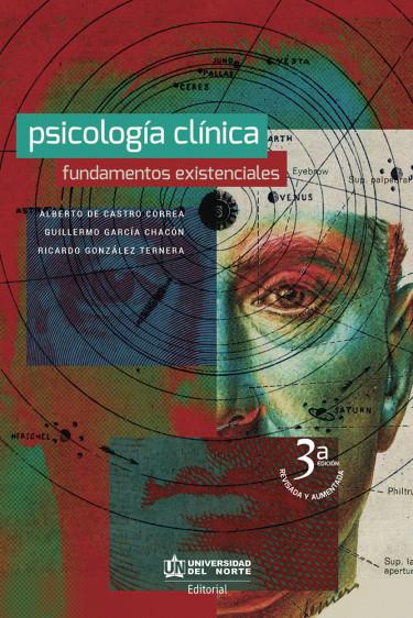 Psicología clínica. 3ra edición revisada y aumentada