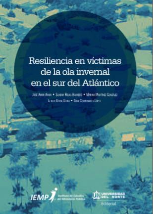 Resiliencia en víctimas de la ola invernal en el sur del Atlántico