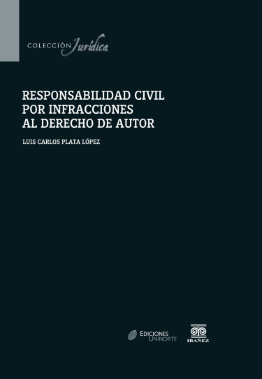 Responsabilidad civil por infracciones al derecho de autor