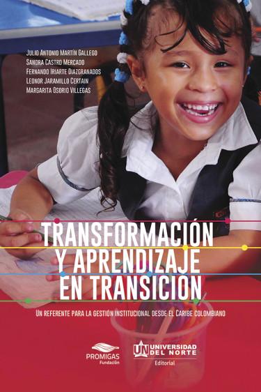 Transformación y aprendizaje en transición