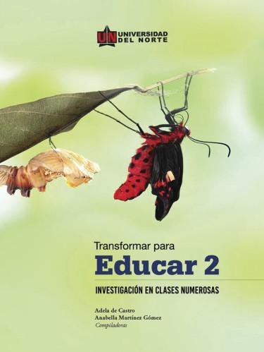 Transformar para educar 2