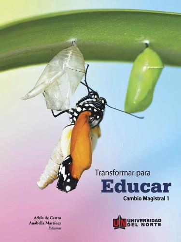 Transformar para educar 1
