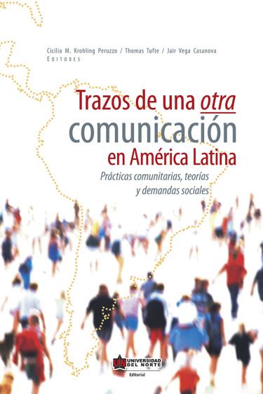 Trazos de otra comunicación en América Latina