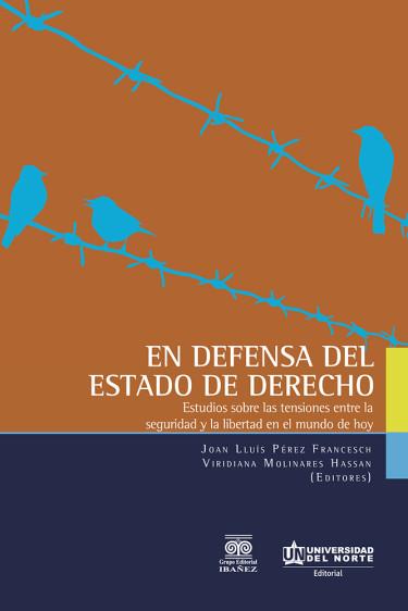 En defensa del Estado de Derecho