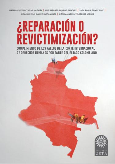 ¿Reparación o revictimización?