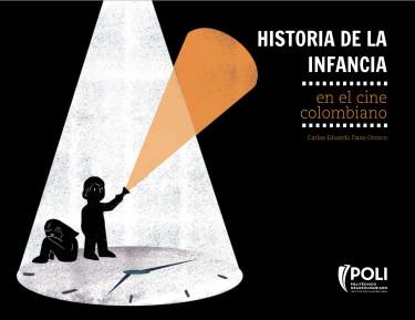Historia de la infancia en el cine colombiano
