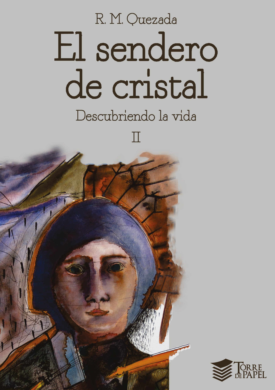 El sendero de cristal