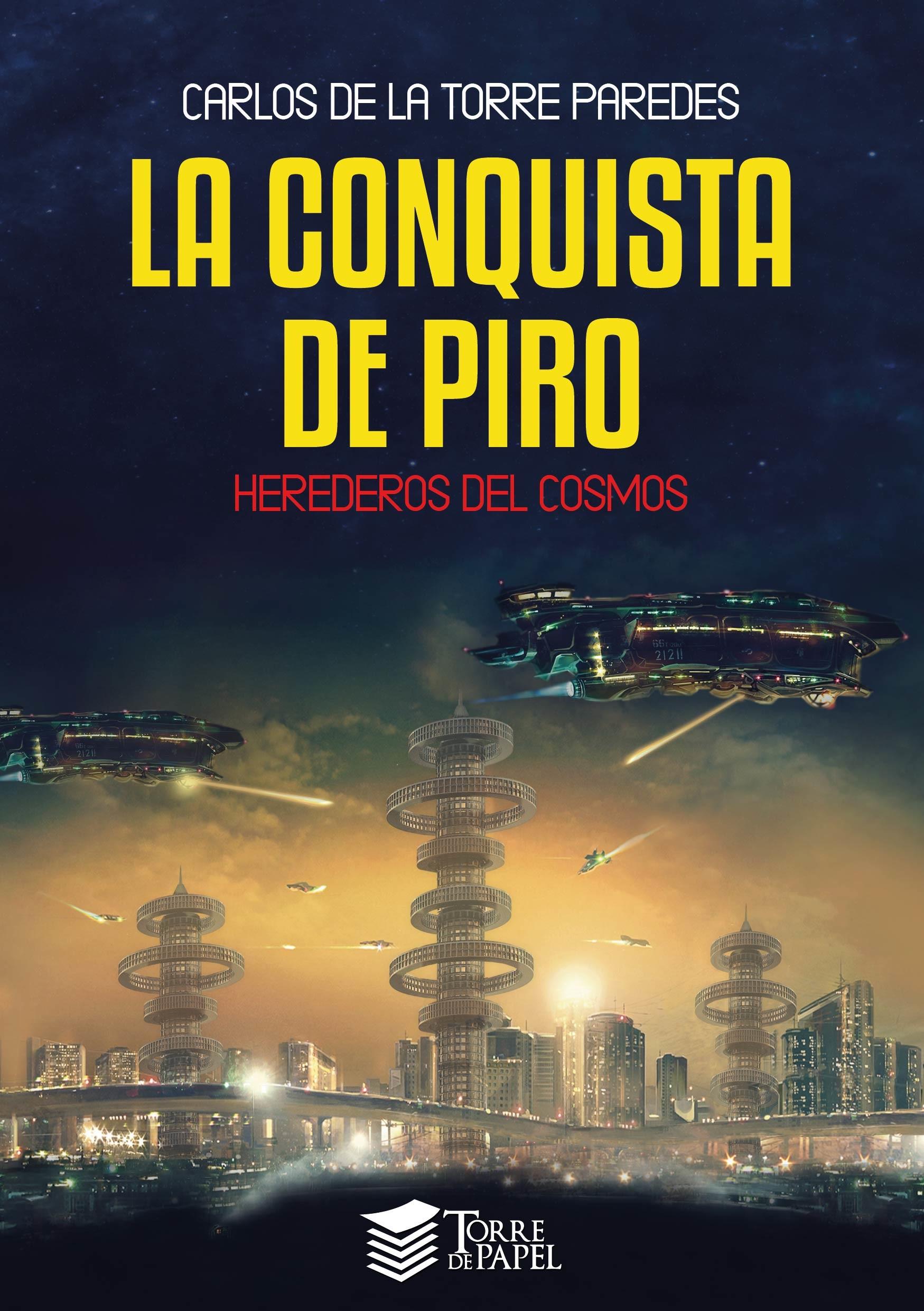 La conquista de Piro