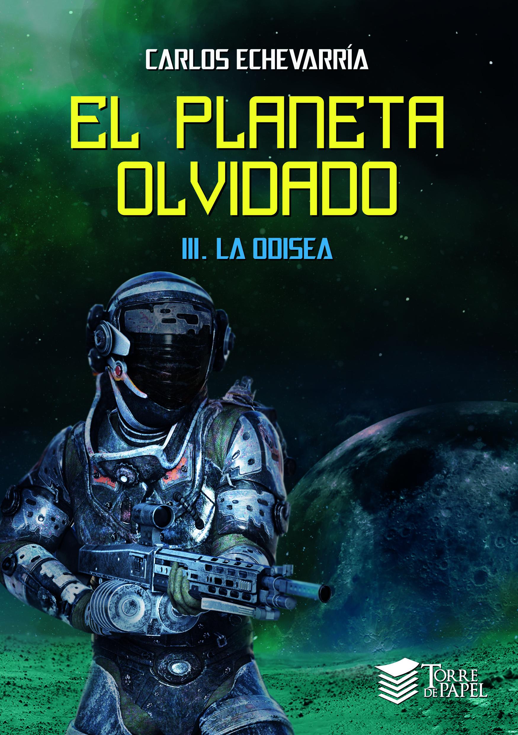 El planeta olvidado III. La odisea