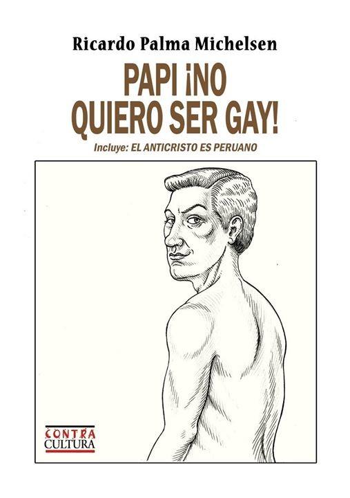 Papi, no quiero ser gay