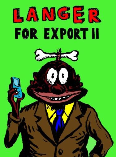 Langer for export II