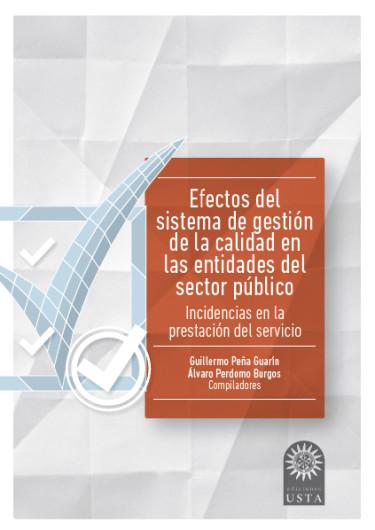 Efectos del sistema de gestión de la calidad en las entidades del sector público