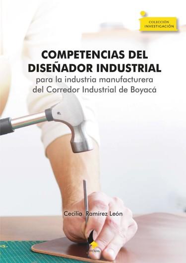 Competencias del diseñador industrial para la industria manufacturera del Corredor Industrial de Boyacá