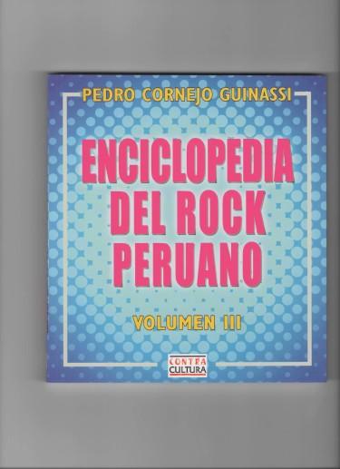 Enciclopedia del rock peruano (Vol III)
