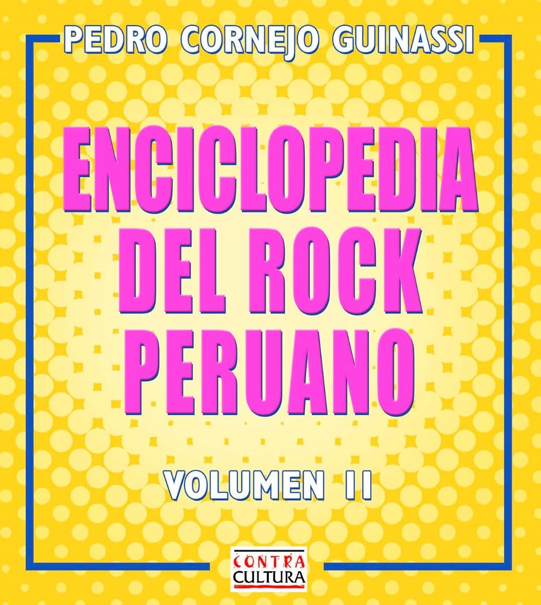 Enciclopedia del rock peruano (Vol II)