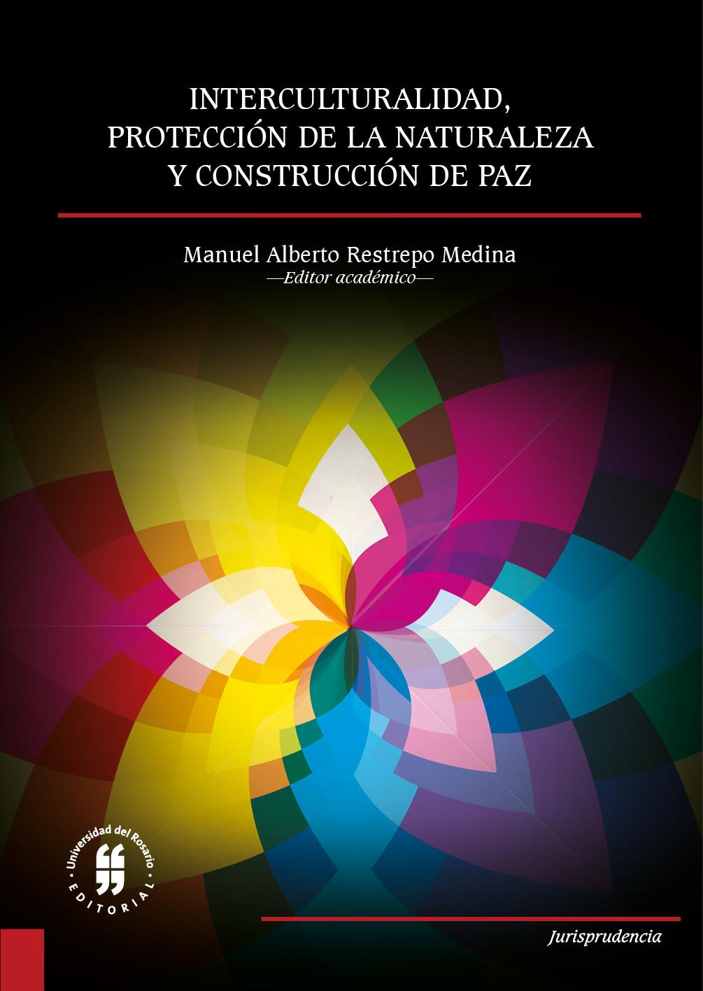 Interculturalidad, protección de la naturaleza y construcción de paz