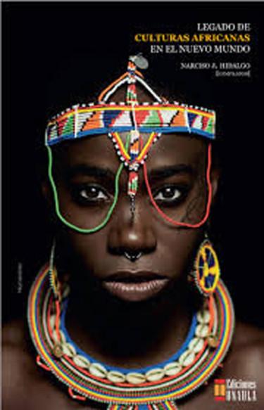 Legado De Culturas Africanas En El Nuevo Mundo