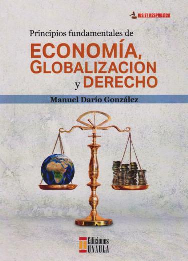 Principios Fundamentales de Economía, Globalización y Derecho