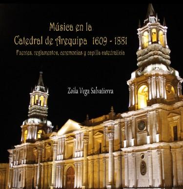 Música en la Catedral de Arequipa 1609-1881