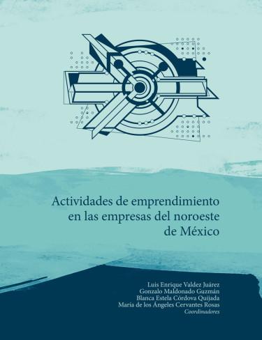 Actividades de emprendimiento en las empresas del noreste de México