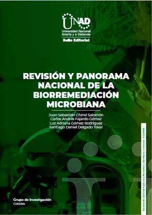 Revisión y Panorama Nacional de la Biorremediación Microbiana