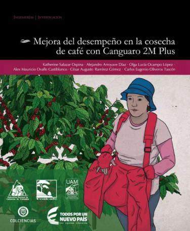 Mejora del desempeño en la cosecha de café con Canguaro 2M Plus