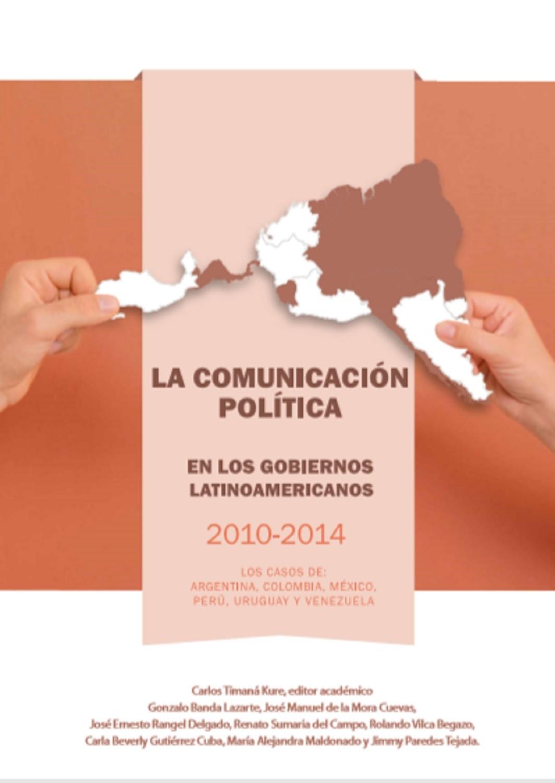 La comunicación política en los gobiernos latinoamericanos