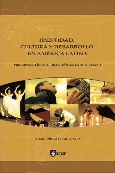 Identidad, Cultura y Desarrollo en América Latina