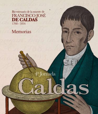 Memorias Bicentenario de la muerte de Francisco José de Caldas 1768-1816