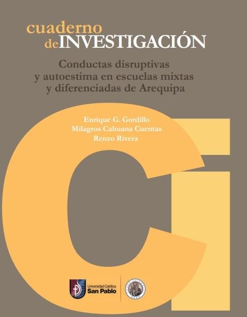 Conductas disruptivas y autoestima en escuelas mixtas y diferenciadas en Arequipa