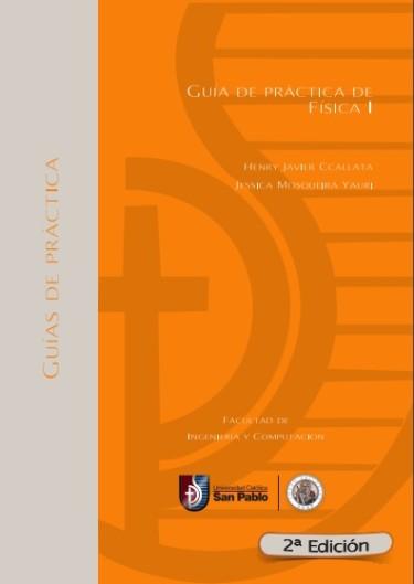 Guía de Práctica de Física I. Segunda Edición