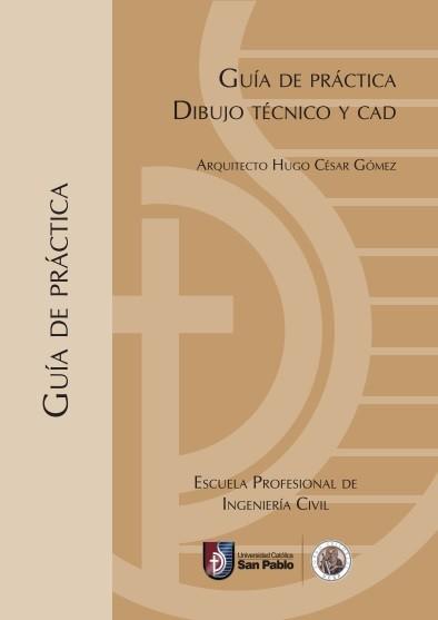 Guía de Práctica de Dibujo Técnico y CAD