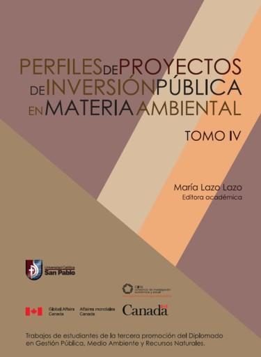 Perfiles de proyectos de inversión pública en materia ambiental. Tomo IV