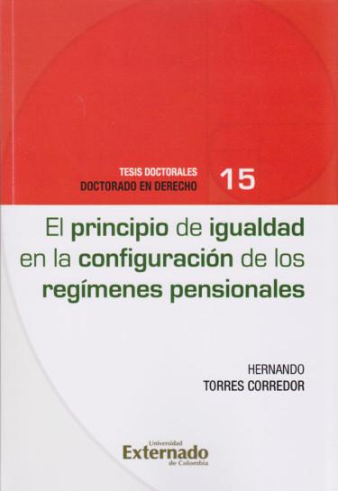 Principio de Igualdad en la Configuración de los Regímenes Pensionales.